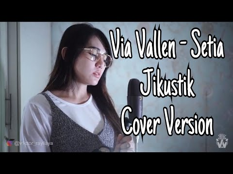Via Vallen - Setia Jikustik ( Cover Version ) Mp3