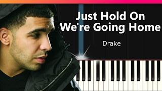 """Drake - """"Just Hold On We're Going Home"""" EASY Piano Tutorial - Chords - How To Play - Cover"""