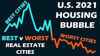 2021 Housing Crash:  BEST v WORST Cities for Real Estate!