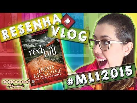 #MLI2015 | Red Hill | Resenha e Vlog