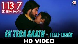Ek Tera Saath (Title Track)  Ssharad Malhotra