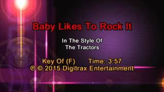 The Tractors - Baby Likes To Rock It (Backing Track)