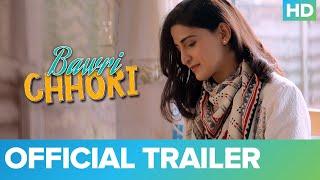 Bawri Chhori Trailer