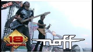 """KONSER """" NAFF """" AKHIRNYA KU MENEMUKANMU (LIVE BATAM 2007)"""