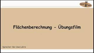 4.3.2 FLÄCHENBERECHNUNG ÜBUNGSFILM