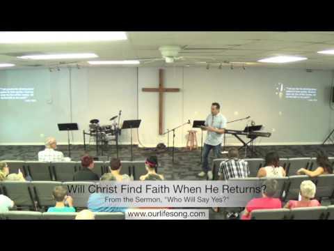 Will Christ Find Faith When He Returns