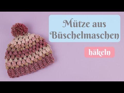 Mütze für Kleinkinder aus Büschelmaschen häkeln / Wintermütze / Einfache Häkelanleitung für Anfänger