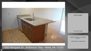 1000 Wingate Dr., Robinson Twp - NWA, PA 15205