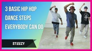 3 Basic Hip Hop Dance Steps Everybody Can Do | STEEZY.CO