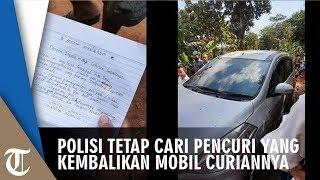 Polisi Tetap Mencari Pencuri yang Kembalikan Mobil Curiannya
