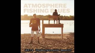 Atmosphere - When The Lights Go Out - Feat, DOOM & Kool Keith - Fishing Blues