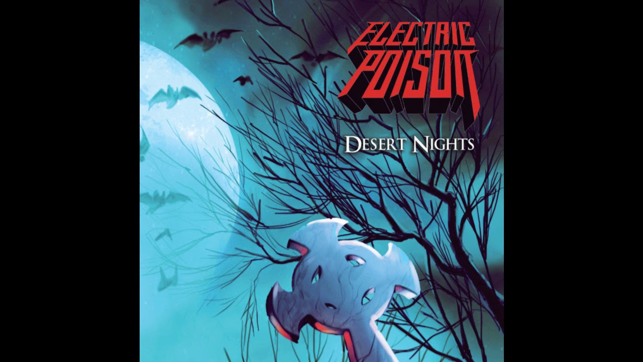 Electric Poison - Desert Nights [ep] (2019)