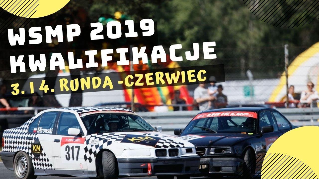 3. i 4. runda WSMP 2019 - kwalifikacje