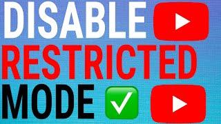 Turn Off Restricted Mode On YouTube - 2021 (Mobile & Desktop)