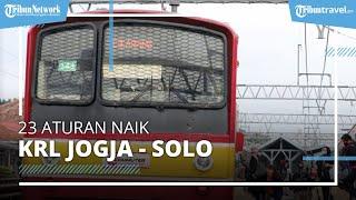 23 Aturan Naik KRL Jogja-Solo, Harus Menggunakan Lengan Panjang