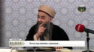 Bursa Sohbeti 2 Mart 2019