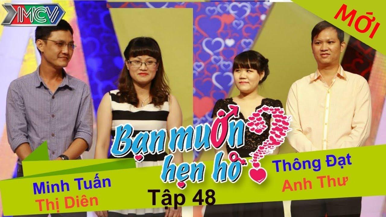 BẠN MUỐN HẸN HÒ #48 UNCUT | Minh Tuấn - Vũ Diên | Thông Đạt - Anh Thư | 051014 💖