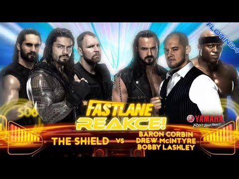 WWE FastLane 2019 - The Shield vs Baron Corbin, Drew McIntyre & Bobby Lashley LIVE REACTION