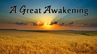 A Great Awakening - 25 Jan 2015