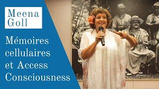 Mémoires cellulaires et Access Consciousness