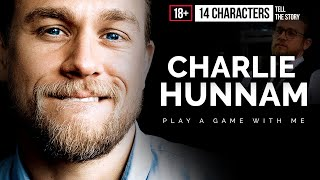 """Чарли Ханнэм, CHARLIE HUNNAM """"Play a game with me"""""""