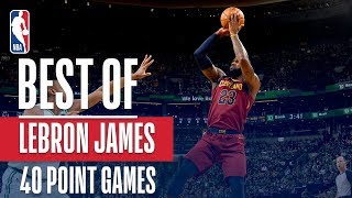 LeBron James' Best Buckets From His 5 40-pt Games This NBA Postseason! - Video Youtube