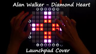Alan Walker feat. Sophia Somajo - Diamond Heart (Syn Cole Remix) / Launchpad Cover