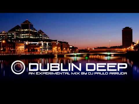 DJ Paulo Arruda – Dublin Deep
