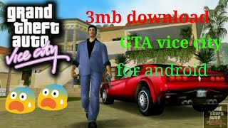 download Highly comperssed gta vice city in 5mb no root