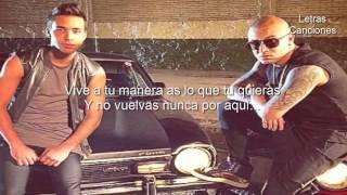 Wisin ft Prince Royce - Tu Libertad (Letra)
