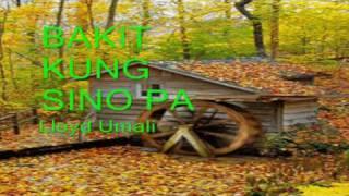 BAKIT KUNG SINO PA sung by Lloyd Umali