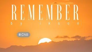 Ikson - Remember