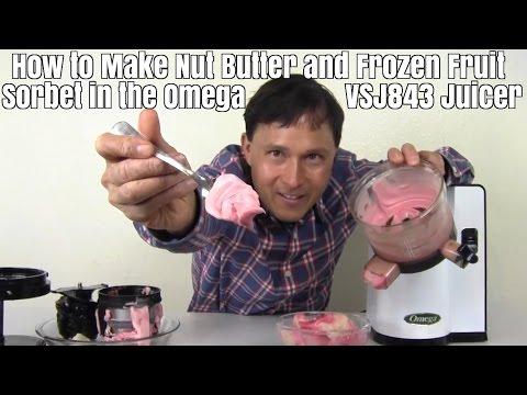How to Make Nut Butter & Frozen Fruit Sorbet in the Omega VSJ843 Juicer