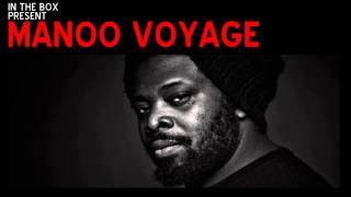 MANOO VOYAGE DEEP AFRO TRIBAL HOUSE DJ MIX