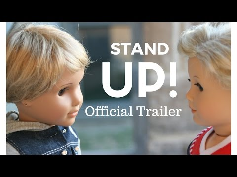 Stand Up Trailer! American Girl Stop Motion Movie! Coming May 2017!