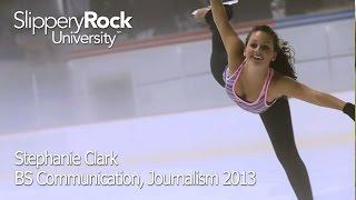 SRU Success Stories - Stephanie Clark, 2013 Alumna, Journalism