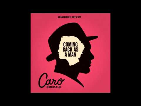 Caro Emerald - Coming Back As a Man (Radio edit)