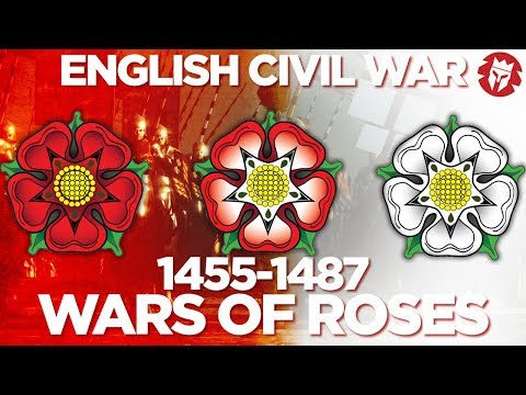 Wars of Roses 1455-1487 - English Civil Wars DOCUMENTARY