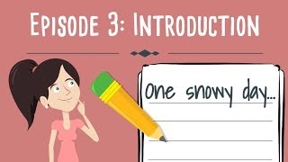 Realistic Fiction Writing For Kids Episode 3: Writing An Introduction