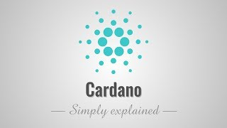 Cardano - Simply Explained