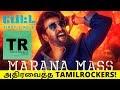 அதிரவைத்த TAMIL ROCKERS! | அதிர்ச்சியில் SUN PICTURES! | Marana Mass - Petta | Rajinikanth
