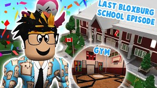 building and decorating a gym in my BLOXBURG SCHOOL... the last building video