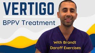 Vertigo Treatment at Home for BPPV (Benign Paroxysmal Positional Vertigo) | Brandt Daroff Exercises