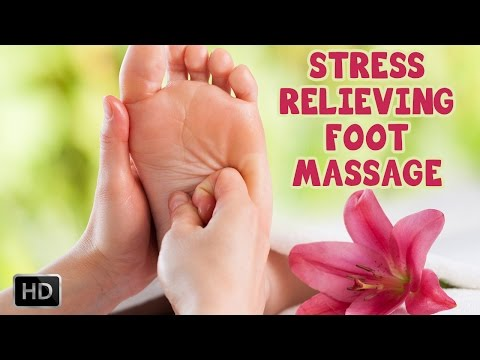 Video Learn How To Give A Stress Relieving Foot Massage - Thai Foot Reflexology - Techniques