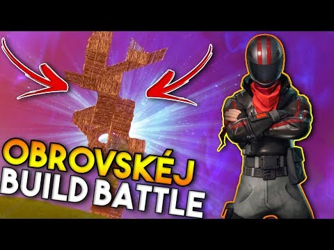OBROVSKÉJ BUILD BATTLE - Fortnite Battle Royale!