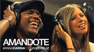 Amandote-Anna Carina Feat Jandy Feliz (Bachata 2014)