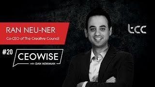 Entrepreneur Ran Neu-Ner - CEOwise with Dan Newman #20