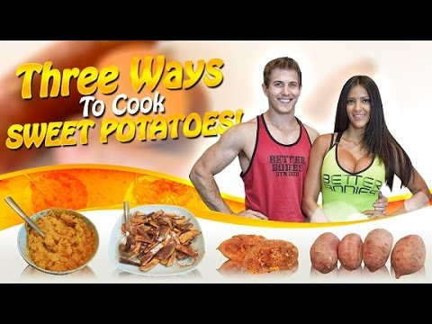 Video How To Cook Sweet Potatoes: 3 Healthy Recipes!