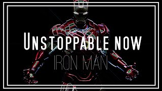 Iron Man // Unstoppable now by the Phantoms