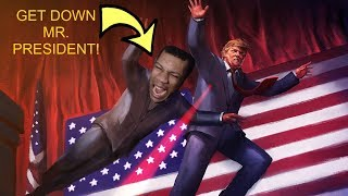 GET DOWN NOW!   Mr. President